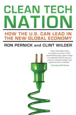 Clean Tech Nation By Pernick, Ron/ Wilder, Clint
